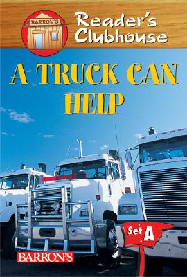 A Truck Can Help By Schmauss, Judy Kentor