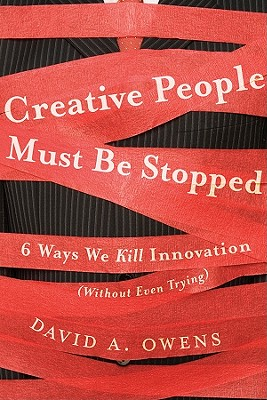 Creative People Must Be Stopped By Owens, David A.